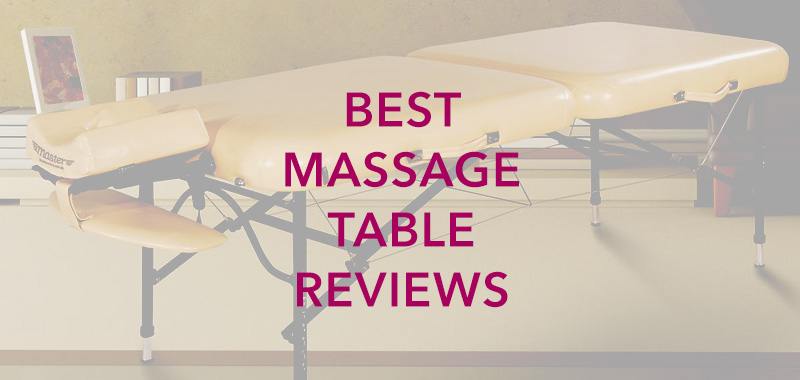 Best Massage Table Reviews