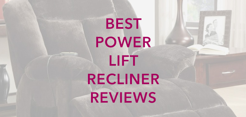 Best Power Lift Recliner Reviews