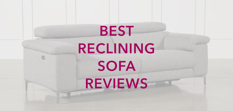 Best Reclining Sofa Reviews