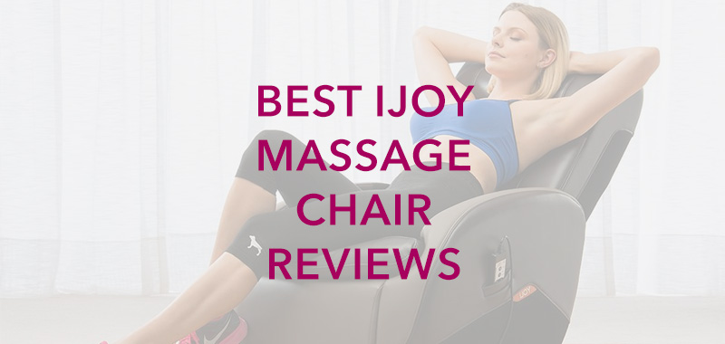 Best iJoy Massage Chair Reviews